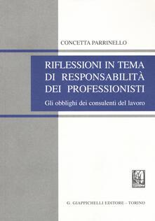 Riflessioni in tema di responsabilità dei professionisti. Gli obblighi dei consulenti del lavoro.pdf
