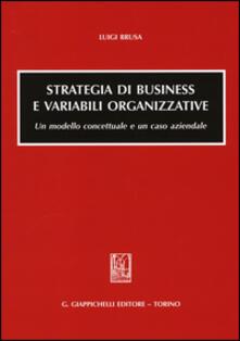 Antondemarirreguera.es Strategia di business e variabili organizzative. Un modello concettuale e un caso aziendale Image