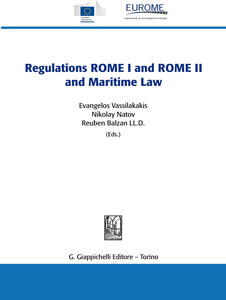 Theregulations ROME I and ROME II and maritime law