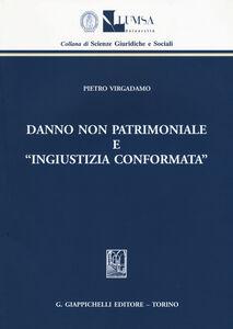 Foto Cover di Danno non patrimoniale e «ingiustizia conformata», Libro di Pietro Virgadamo, edito da Giappichelli