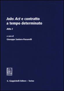 Jobs act e contratto a tempo determinato. Atto 1°.pdf