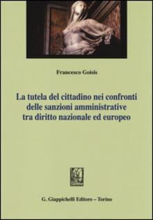 Listadelpopolo.it La tutela del cittadino nei confronti delle sanzioni amministrative tra diritto nazionale ed europeo Image