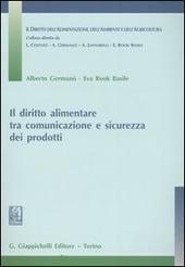 Il diritto alimentare tra comunicazione e sicurezza dei prodotti