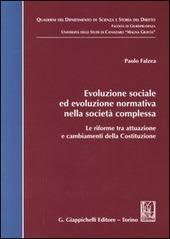 Evoluzione sociale ed evoluzione normativa nella società complessa. Le riforme tra attuazione e cambiamenti della Costituzione