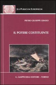 Libro Il potere costituente e le antinomie del diritto costituzionale Pietro G. Grasso