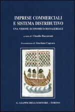 Imprese commerciali e sistema distributivo. Una visione economico-manageriale