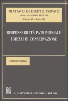 Responsabilità patrimoniale. I mezzi di conservazione. Vol. 9\3 - Federico Roselli - copertina