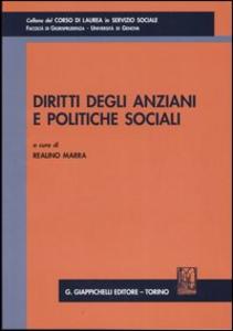 Libro Diritti degli anziani e politiche sociali. Atti del Convegno (Genova, 5 dicembre 2003)