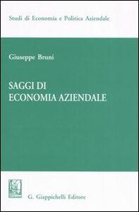 Foto Cover di Saggi di economia aziendale, Libro di Giuseppe Bruni, edito da Giappichelli