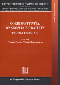 Libro Corrispettività, onerosità e gratuità. Profili tributari