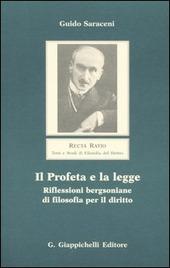 Il profeta e la legge. Riflessioni bergsoniane di filosofia per il diritto