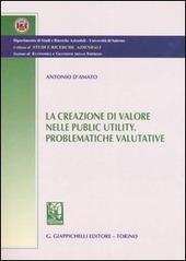 La creazione di valore nelle public utility. Problematiche valutative