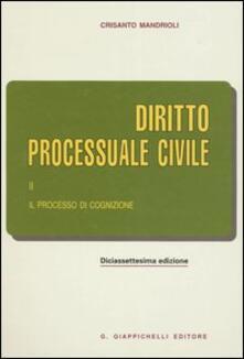 Criticalwinenotav.it Diritto processuale civile. Vol. 2: Il processo di cognizione. Image