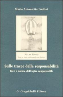 Sulle tracce della responsabilità. Idee e norme dellagire responsabile.pdf