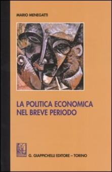 Letterarioprimopiano.it La politica economica nel breve periodo. Ediz. provvisoria Image