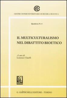 Il multiculturalismo nel dibattito bioetico.pdf
