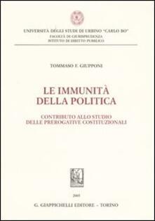 Le immunità della politica. Contributo allo studio delle prerogative costituzionali.pdf