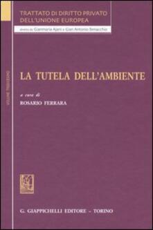 Equilibrifestival.it Trattato di diritto privato dell'Unione Europea. Vol. 13: La tutela dell'ambiente. Image