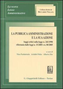 Foto Cover di La pubblica amministrazione e la sua azione, Libro di  edito da Giappichelli