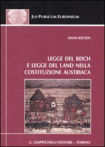 Foto Cover di Legge del Reich e legge del Land nella costituzione austriaca, Libro di Hans Kelsen, edito da Giappichelli