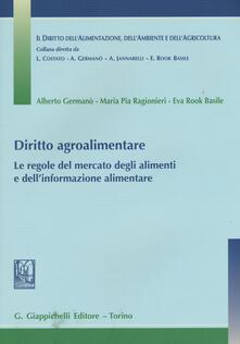 Diritto agroalimentare. Le regole del mercato degli alimenti e dellinformazione alimentare.pdf