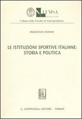 Le istituzioni sportive italiane: storia e politica
