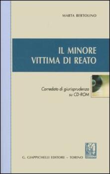 Il minore vittima di reato. Con CD-ROM.pdf