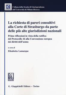 Secchiarapita.it La richiesta di pareri consultivi alla Corte di Strasburgo da parte delle più alte giurisdizioni nazionali Image