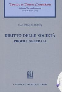 Libro Diritto di società. Profili generali G. Carlo Rivolta