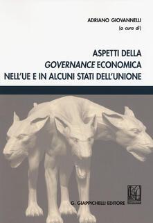 Aspetti della governance economica nellUE e in alcuni stati dellUnione.pdf