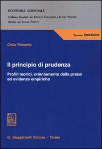 Libro Il principio di prudenza. Profili teorici, orientamento della prassi ed evidenze empiriche Clelia Fiondella