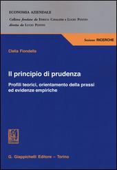Il principio di prudenza. Profili teorici, orientamento della prassi ed evidenze empiriche