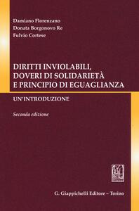 Diritti inviolabili, doveri di solidarietà e principio di eguaglianza. Un'introduzione