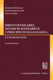 Diritti inviolabili, doveri di solidarieta e principio di eguaglianza. Un'introduzione