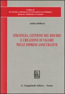 Strategia, gestione del rischio e creazione di valore nelle imprese assicurative.pdf