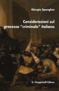 Considerazioni sul processo «criminale» italiano