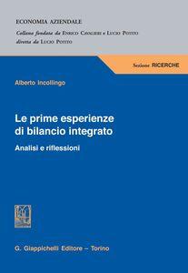 Libro Le prime esperienze di bilancio integrato. Analisi e riflessioni Alberto Incollingo
