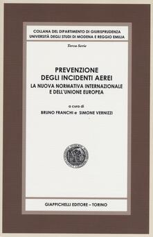 Librisulladiversita.it Prevenzione degli incidenti aerei. La nuova normativa internazionale e dell'Unione Europea Image