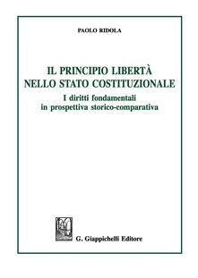 Ipabsantonioabatetrino.it Il principio libertà nello Stato costituzionale. I diritti fondamentali in prospettiva storico-comparativa Image