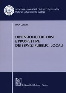 Mercatinidinataletorino.it Dimensioni, percorsi e prospettive dei servizi pubblici locali Image