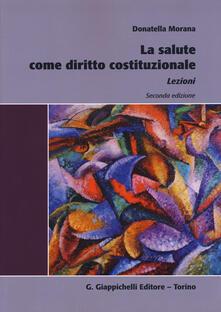 La salute come diritto costituzionale. Lezioni.pdf
