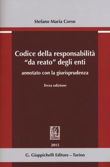 Radiospeed.it Codice della responsabilità «da reato» degli enti annotato con la giurisprudenza Image