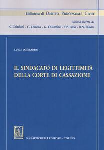 Libro Il sindacato di legittimità della Corte di Cassazione Luigi Lombardo