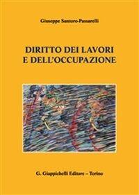 Amazon.it: Diritto dei lavori e dell'occupazione - Santoro ...