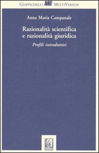 Razionalità scientifica e r...