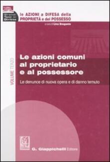 Promoartpalermo.it Le azioni a difesa della proprietà e del possesso. Vol. 3: Le azioni comuni al proprietario e al possessore. Image