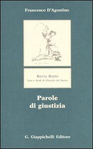 Foto Cover di Parole di giustizia, Libro di Francesco D'Agostino, edito da Giappichelli