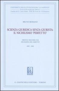 Scienza giuridica senza giurista: il nischilismo «perfetto». Trenta tesi per una filosofia del diritto 2005-2006