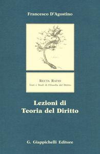 Libro Lezioni di teoria del diritto Francesco D'Agostino