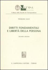 Libro Diritti fondamentali e libertà della persona Pasquale Lillo
